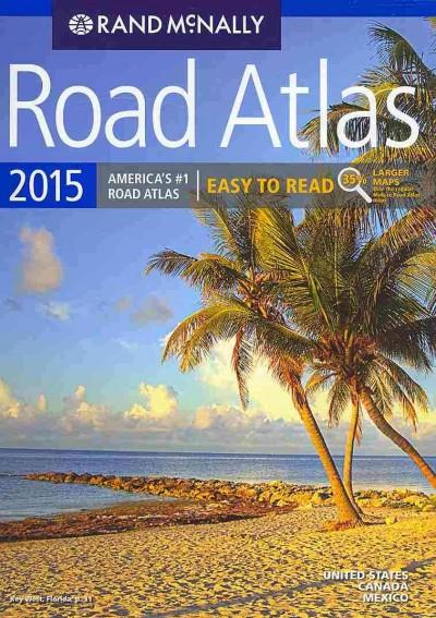 Rand McNally Road Atlas 2015 United States, Canada, Mexico: Easy to Read (Paperback)