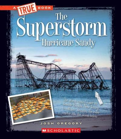 The Superstorm Hurricane Sandy (Paperback)