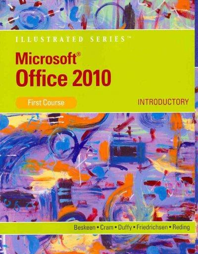 Microsoft Office 2010: First Course: Introductory (Paperback)