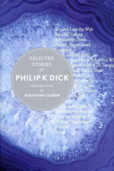 Selected Stories of Philip K. Dick (Hardcover)