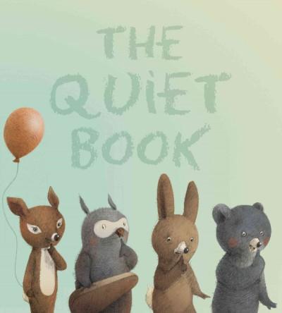 The Quiet Book (Board book)