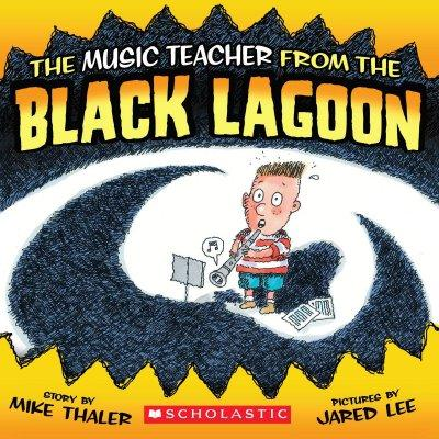 Music Teacher from the Black Lagoon (Paperback)