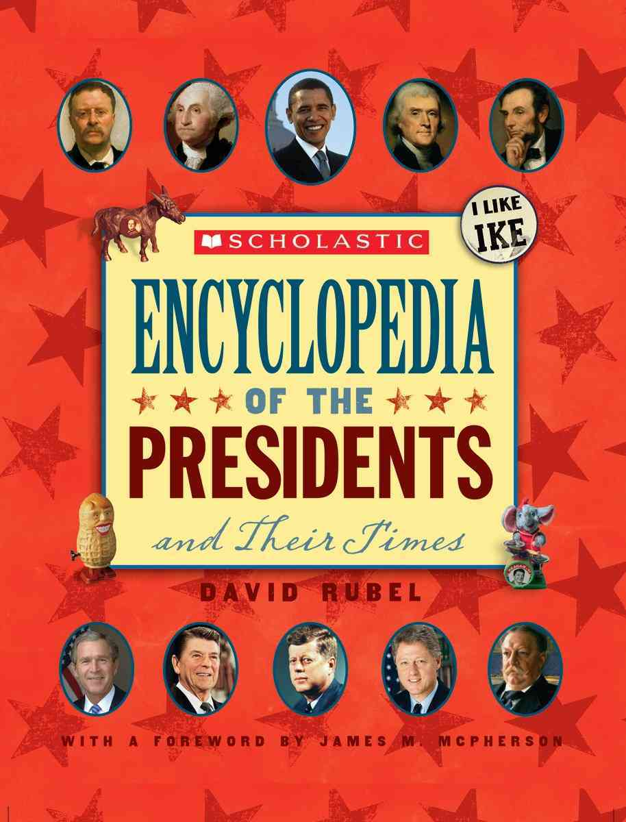 Scholastic Encyclopedia of the Presidents and Their Times (Hardcover)