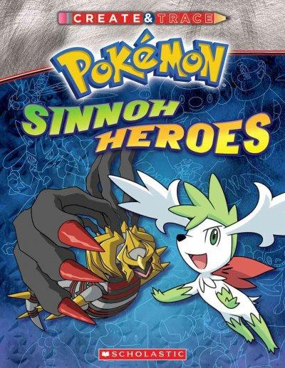 Create & Trace Sinnoh Heroes (Paperback)