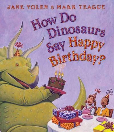 How Do Dinosaurs Say Happy Birthday? (Board book)
