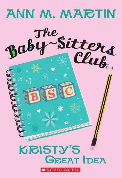 Kristy's Great Idea (Paperback)