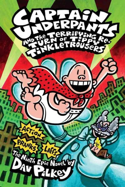 Captain Underpants and the Terrifying Return of Tippy Tinkletrousers (Hardcover)