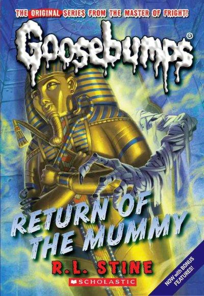 Return of the Mummy: Includes Bonus Material Behind the Screams by Gabrielle S. Balkan (Paperback)