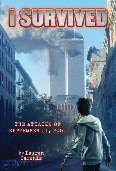 I Survived the Attacks of September 11th, 2001 (Hardcover)
