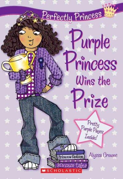 Purple Princess Wins the Prize (Paperback)