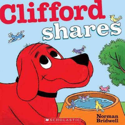 Clifford Shares (Board book)