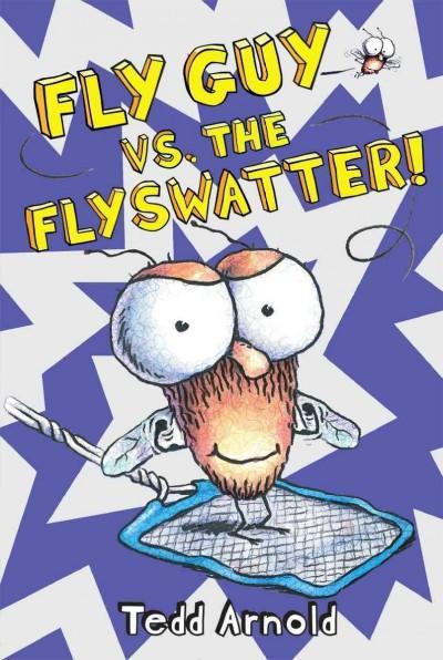 Fly Guy vs. The Flyswatter! (Hardcover)