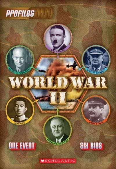 World War II: Adolf Hitler, Winston Churchill, Josef Stalin, Franklin D. Roosevelt, Hirohito, Dwight D. Eisenhower (Paperback)