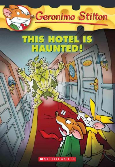 This Hotel Is Haunted! (Paperback)