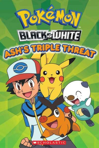 Ash's Triple Threat (Paperback)