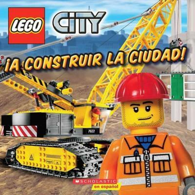 A construir la ciudad! / Build This City! (Paperback)