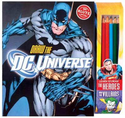 Draw DC Universe: Learn to Draw the Heroes and the Villains (Paperback)