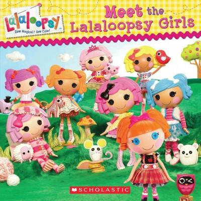 Meet the Lalaloopsy Girls (Paperback)