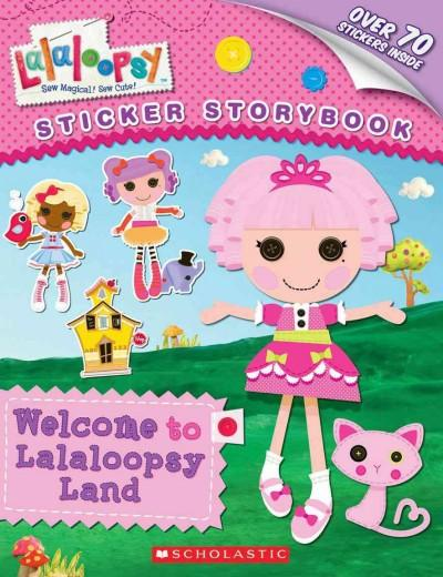 Welcome to Lalaloopsy Land (Paperback)