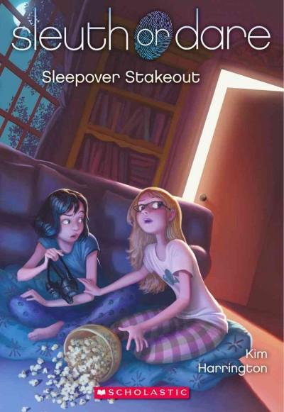 Sleepover Stakeout (Paperback)