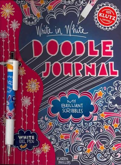 Write in White Doodle Journal: My Brilliant Scribbles (Paperback)