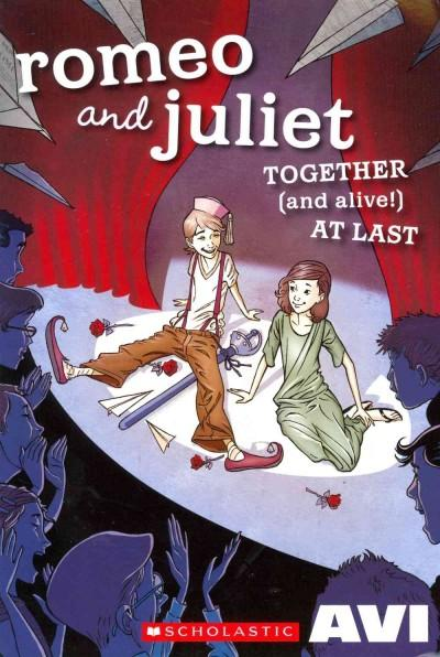 Romeo and Juliet Together (and Alive!) At Last (Paperback)