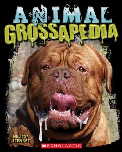 Animal Grossapedia (Paperback)