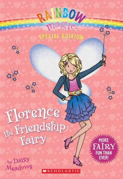 Florence the Friendship Fairy (Paperback)