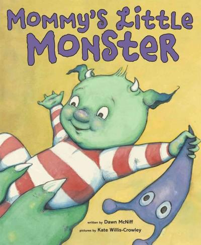 Mommy's Little Monster (Hardcover)