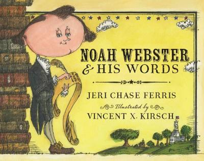 Noah Webster & His Words (Hardcover) - Thumbnail 0