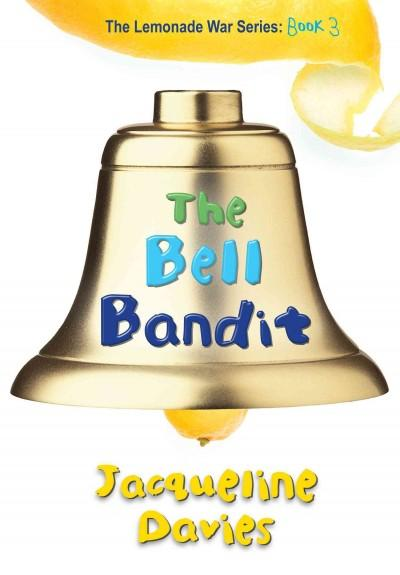 The Bell Bandit (Hardcover)