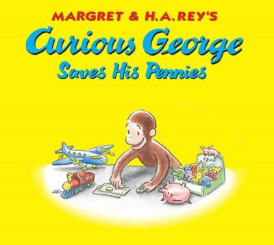 Curious George Saves His Pennies (Hardcover)