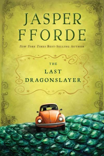 The Last Dragonslayer (Hardcover)
