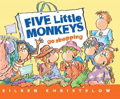 Five Little Monkeys Go Shopping (Paperback)