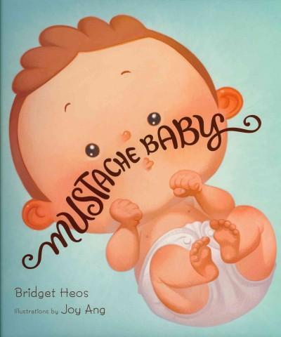 Mustache Baby (Hardcover)