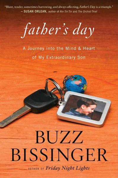Father's Day: A Journey into the Mind and Heart of My Extraordinary Son (Hardcover)