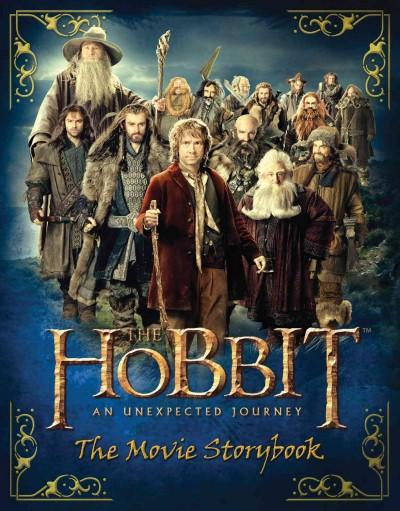 The Hobbit: An Unexpected Journey: The Movie Storybook (Paperback)