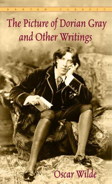 The Picture of Dorian Gray and Other Writings by Oscar Wilde (Paperback)