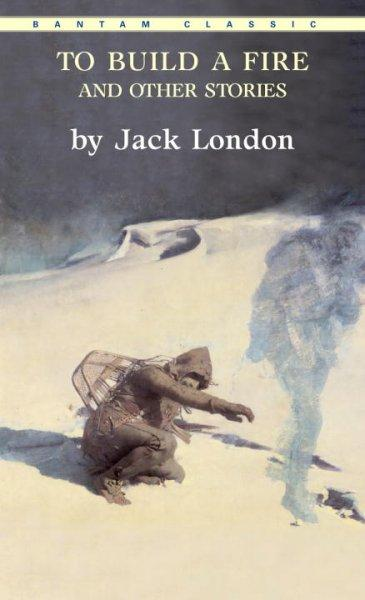 To Build a Fire, and Other Stories (Paperback) - Thumbnail 0