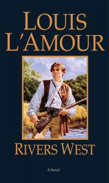 Rivers West (Paperback)