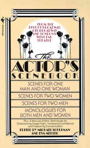 The Actor's Scenebook: Scenes and Monologues from Contemporary Plays (Paperback)