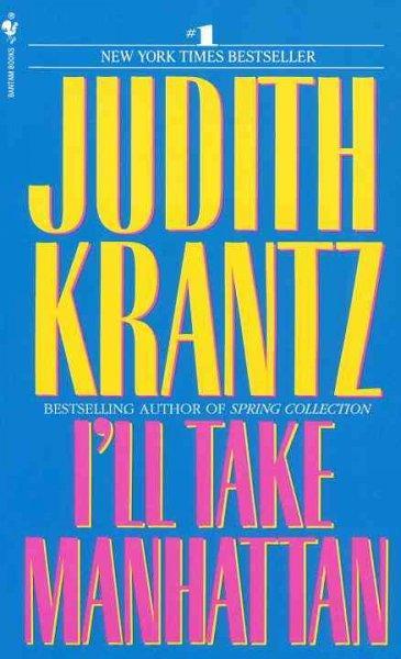I'll Take Manhattan (Paperback)