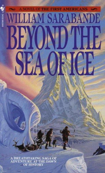 Beyond the Sea of Ice (Paperback)