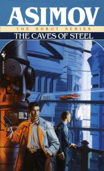 The Caves of Steel (Paperback)