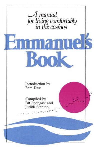 Emmanuel's Book: A Manual for Living Comfortably in the Cosmos (Paperback)