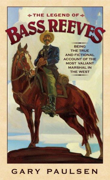 The Legend of Bass Reeves (Paperback)