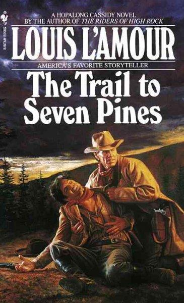 The Trail to Seven Pines (Paperback)