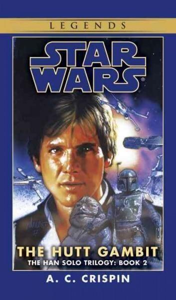 Star Wars, The Hutt Gambit (Paperback)
