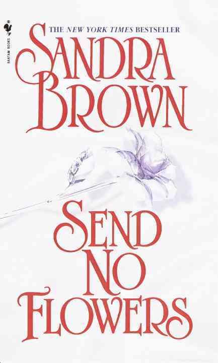 Send No Flowers (Paperback)