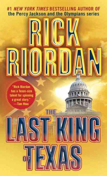 The Last King of Texas (Paperback)